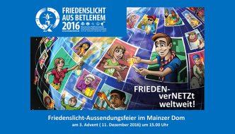 """""""FRIEDEN – verNETZt"""" Friedenslicht 2016"""