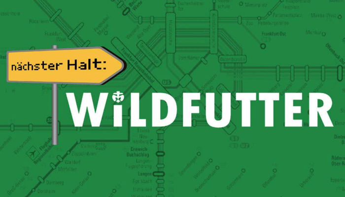 Nächster Halt: WILDFUTTER