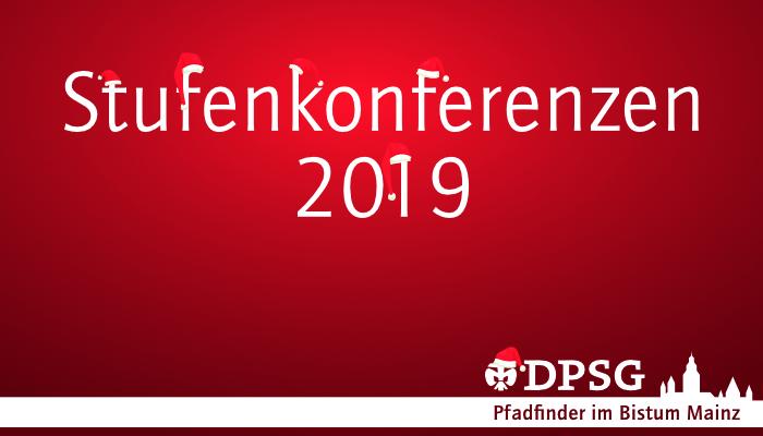 Stufenkonferenzen 2019 – Alle Jahre wieder :-)