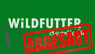Absage – WILDFUTTER 'dem Hajk'